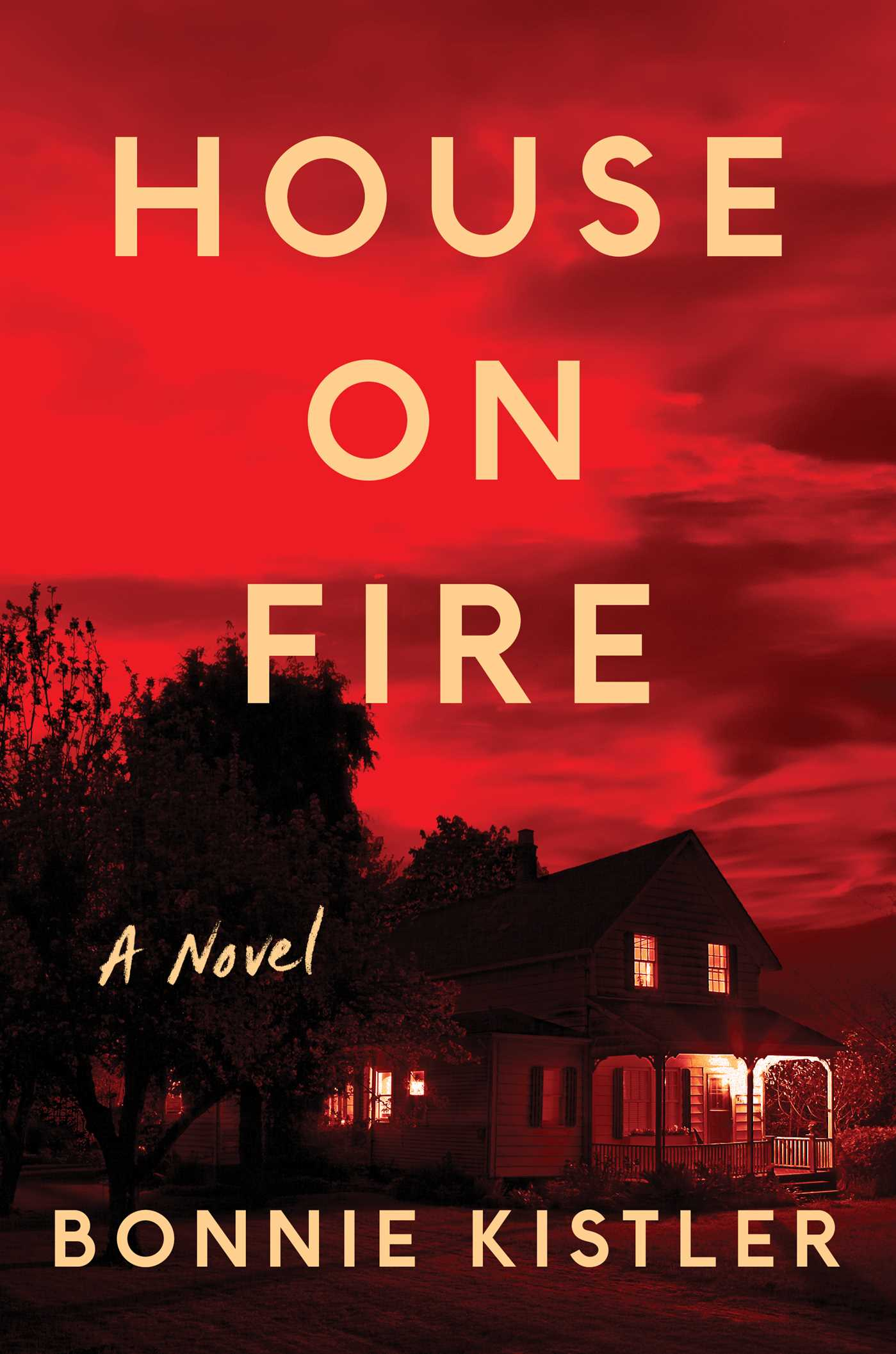 House on Fire | Book by Bonnie Kistler | Official Publisher