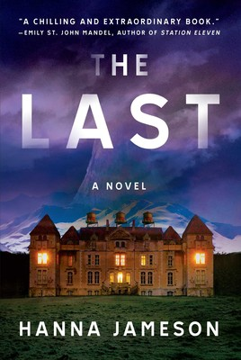 The Last | Book by Hanna Jameson | Official Publisher Page | Simon