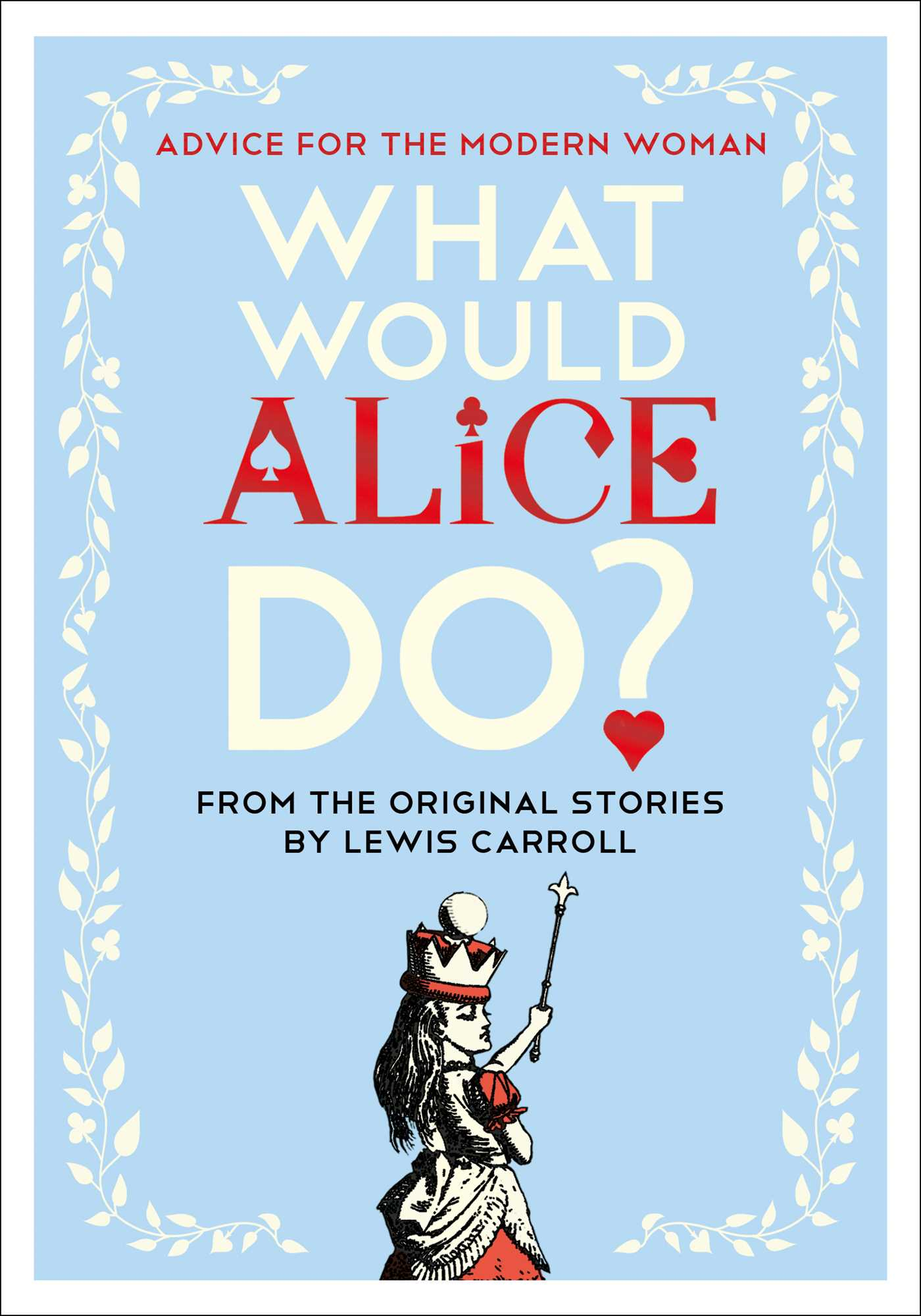 What would alice do 9781501199264 hr