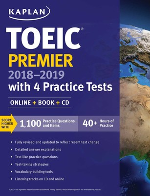 TOEIC Premier 2018-2019 with 4 Practice Tests