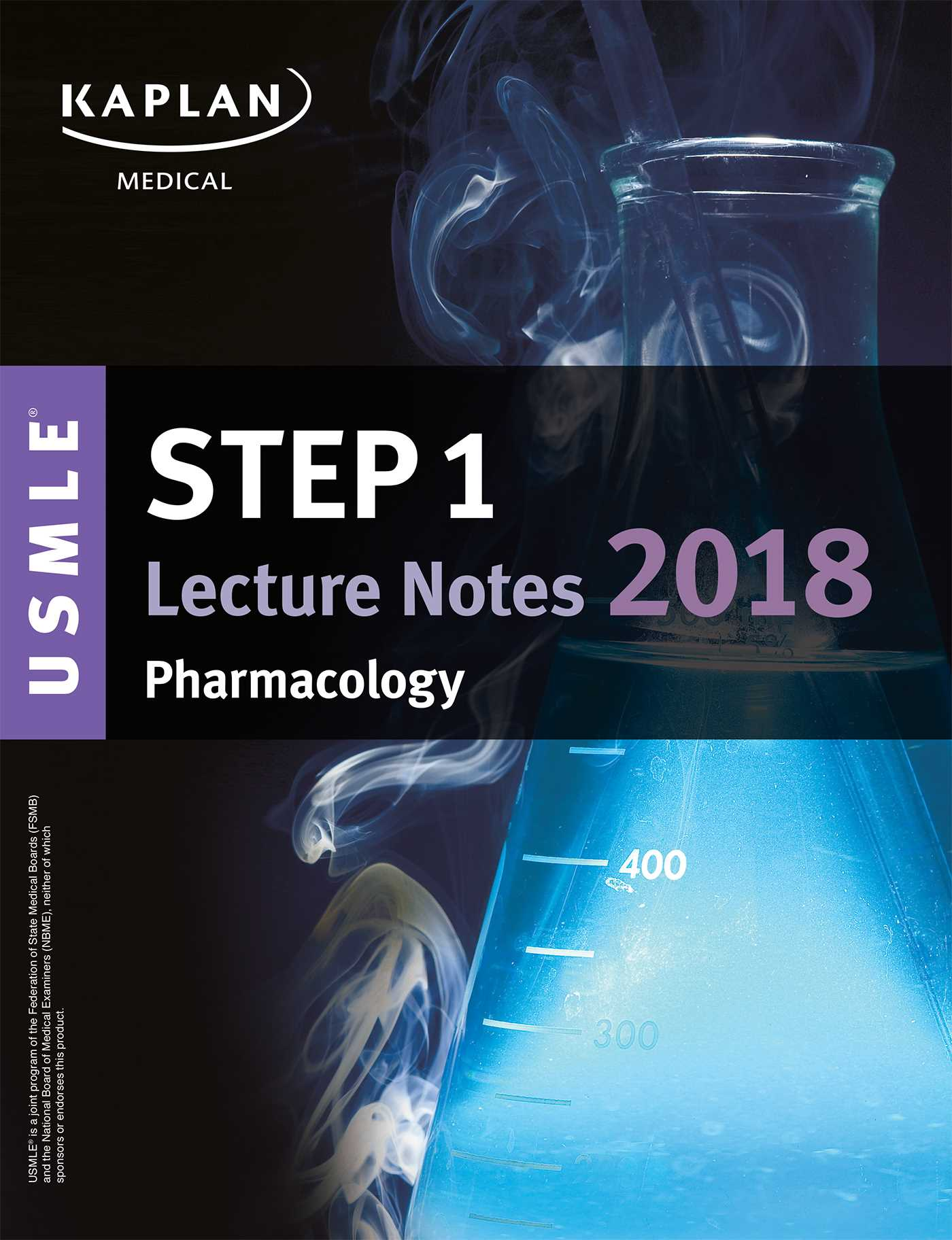 Step 1: USMLE Step 1 Lecture Notes 2018: Pharmacology EBook By