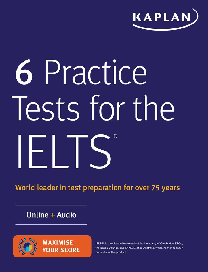 6 Practice Tests for the IELTS | Book by Kaplan Test Prep