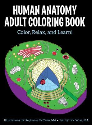 Human Anatomy Adult Coloring Book | Book by Stephanie McCann ...