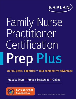 Family nurse practitioner certification prep plus book by kaplan family nurse practitioner certification prep plus malvernweather Gallery