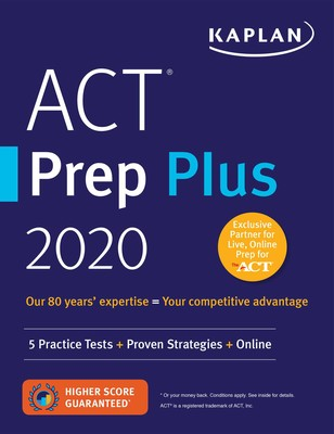 ACT Prep Plus 2020 | Book by Kaplan Test Prep | Official Publisher