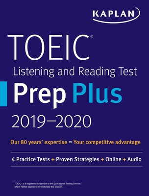 TOEIC Listening and Reading Test Prep Plus 2019-2020 | Book by