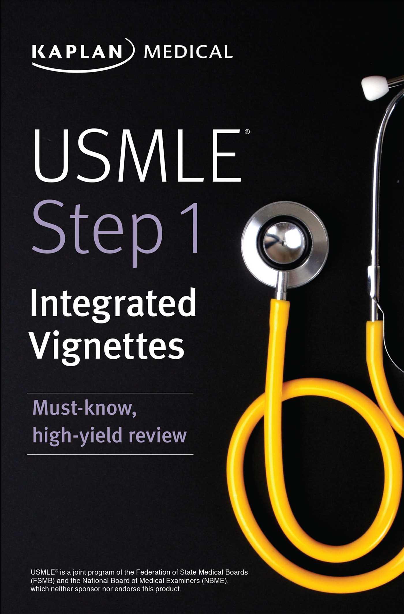 USMLE Step 1: Integrated Vignettes   Book by Kaplan Medical