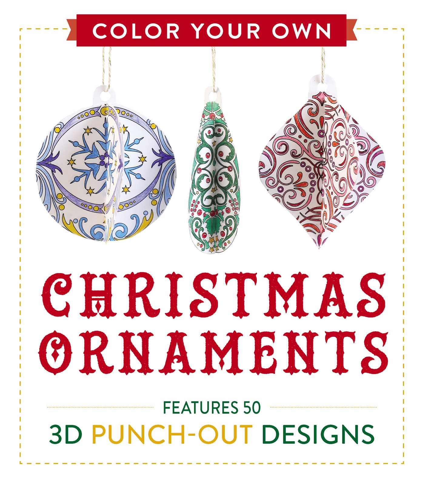 - Color Your Own Christmas Ornaments Book By Adams Media