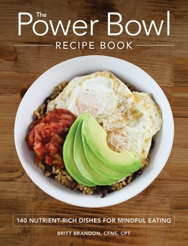 The power bowl recipe book book by britt brandon official the power bowl recipe book forumfinder Images