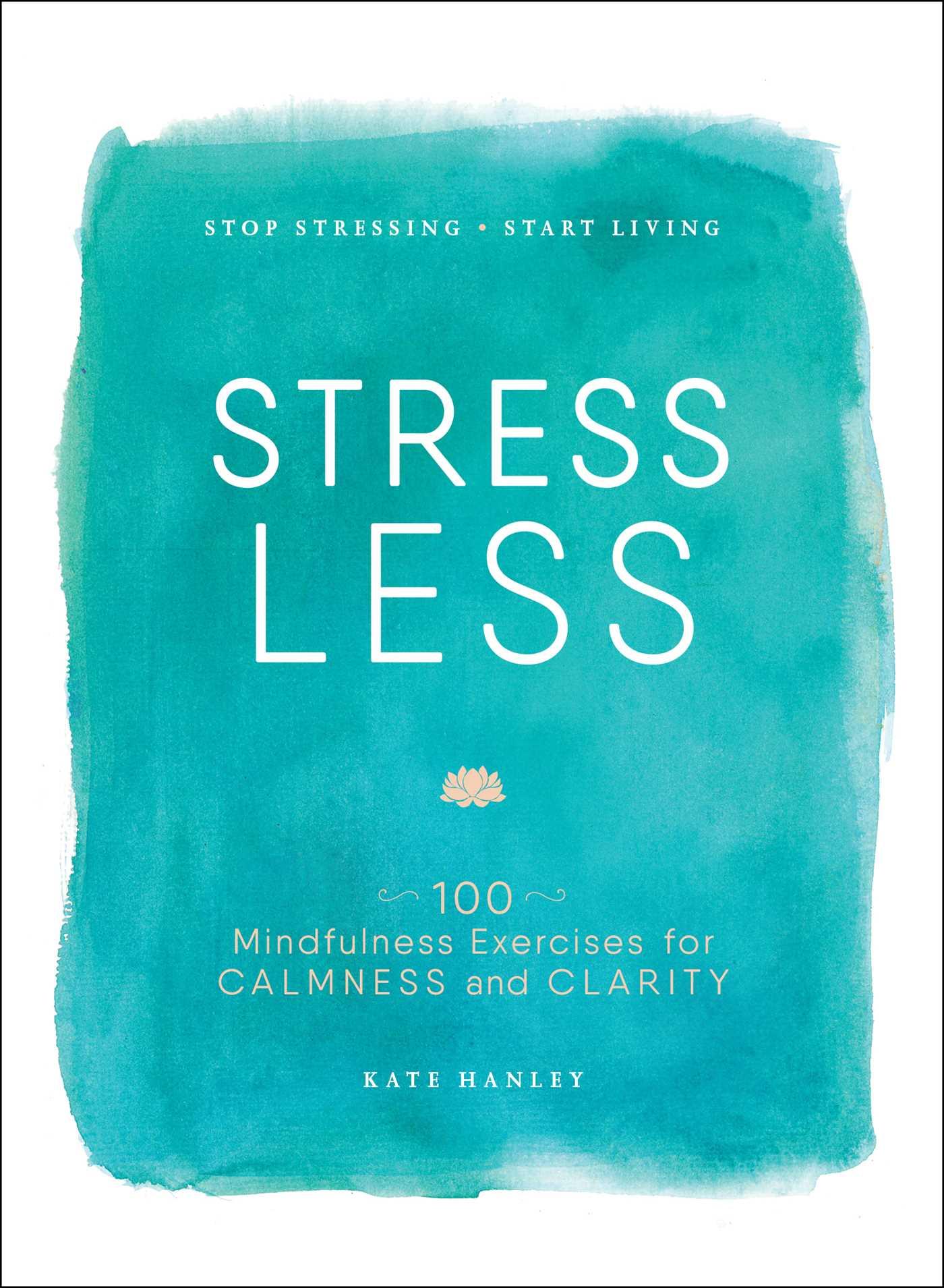 Stress less 9781507201930 hr