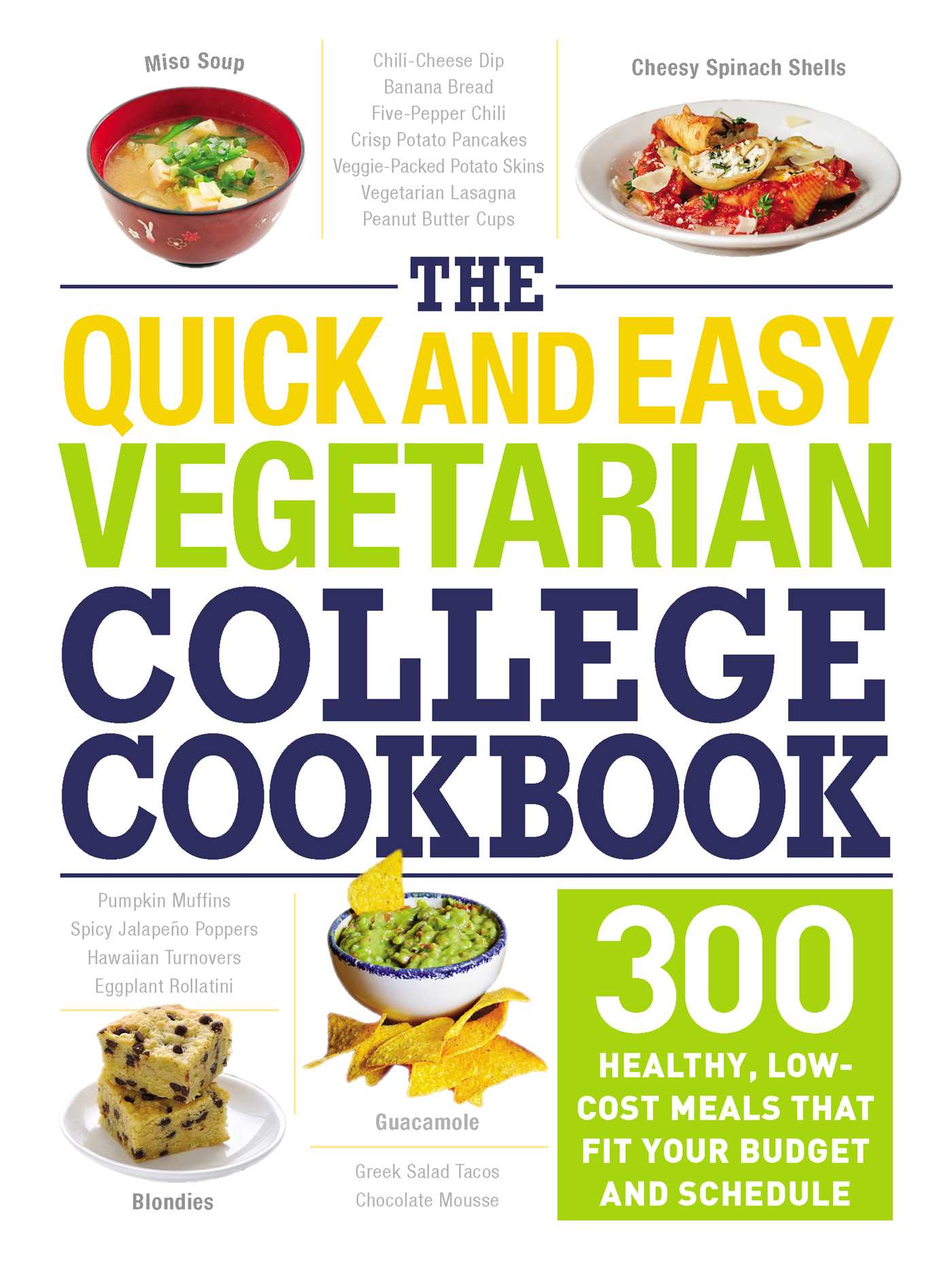 The quick and easy vegetarian college cookbook book by adams media the quick and easy vegetarian college cookbook 9781507204191 hr forumfinder Choice Image