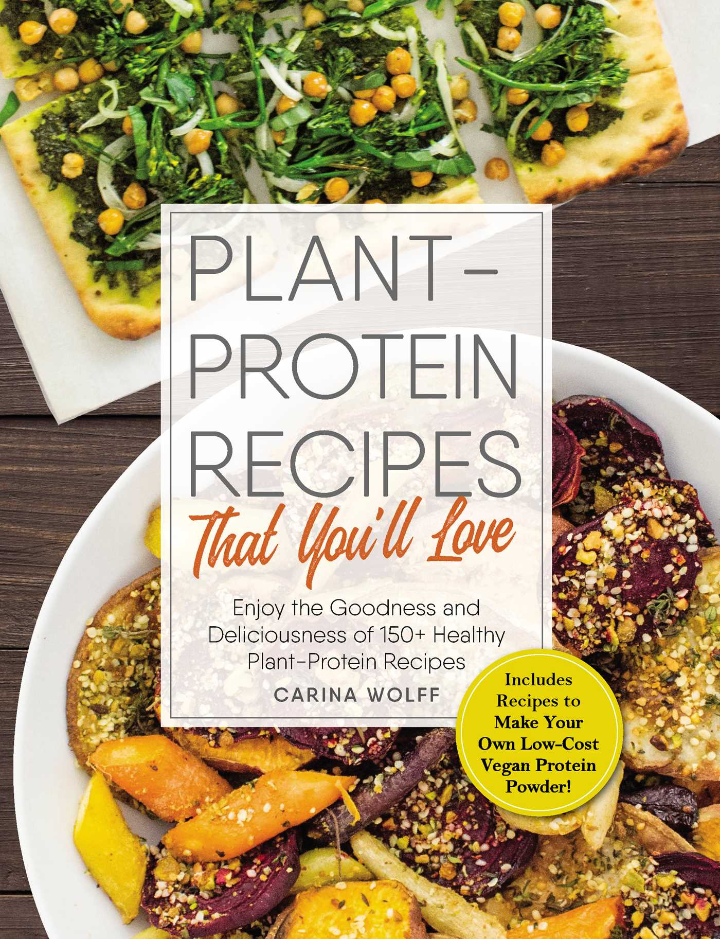 Plant protein recipes that you ll love 9781507204535 hr