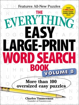 The Everything Easy Large-Print Word Search Book, Volume 8