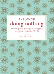Buy The Joy of Doing Nothing