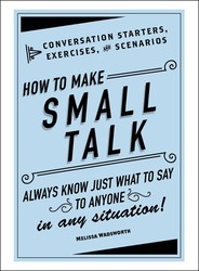 Buy How to Make Small Talk