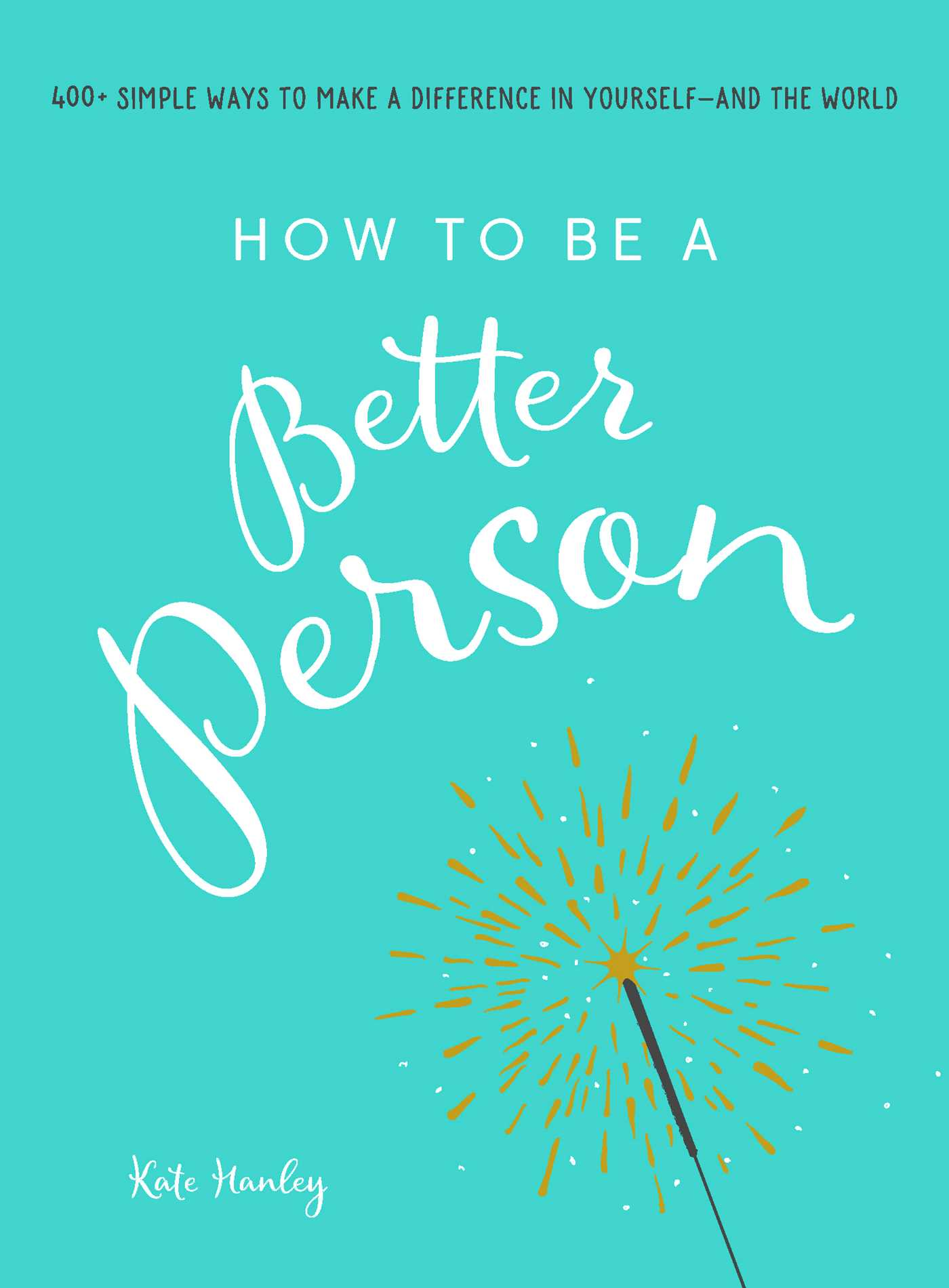 How to be a better person 9781507205273 hr
