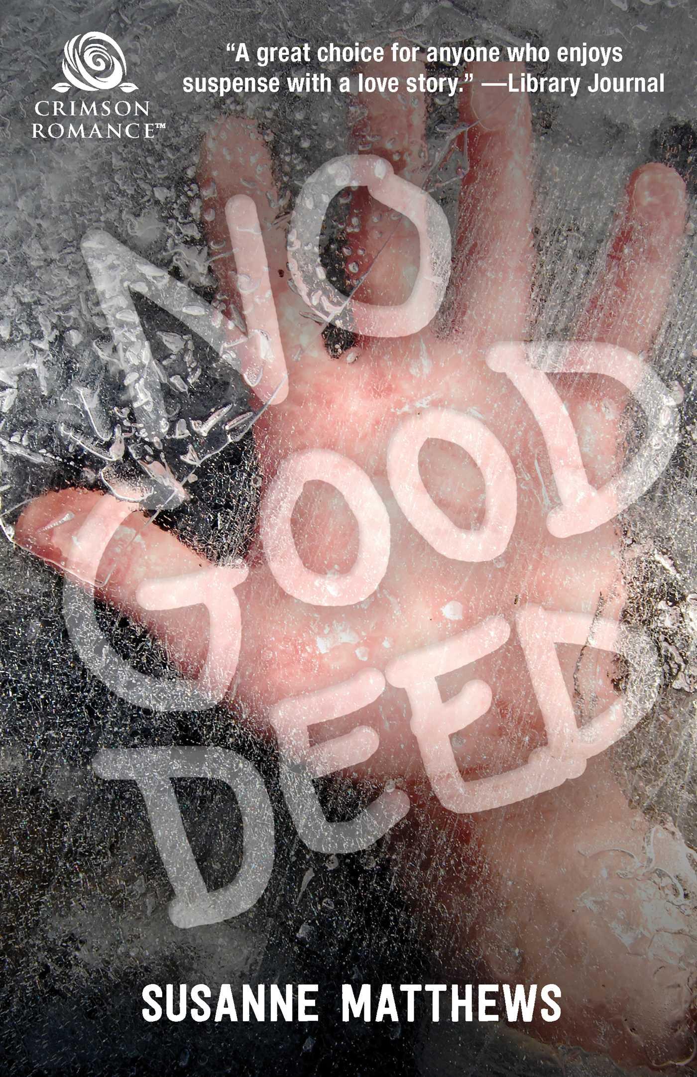 No good deed 9781507205631 hr