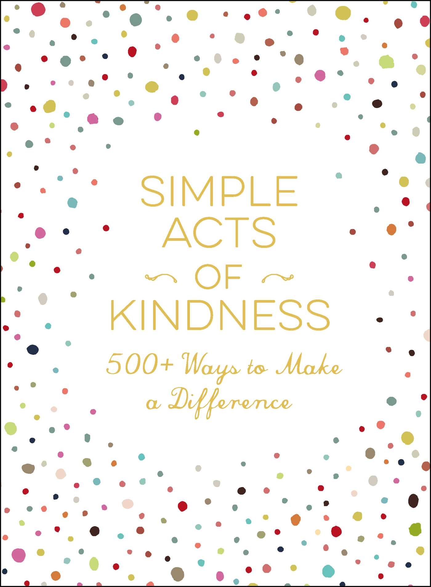Simple acts of kindness 9781507205679 hr