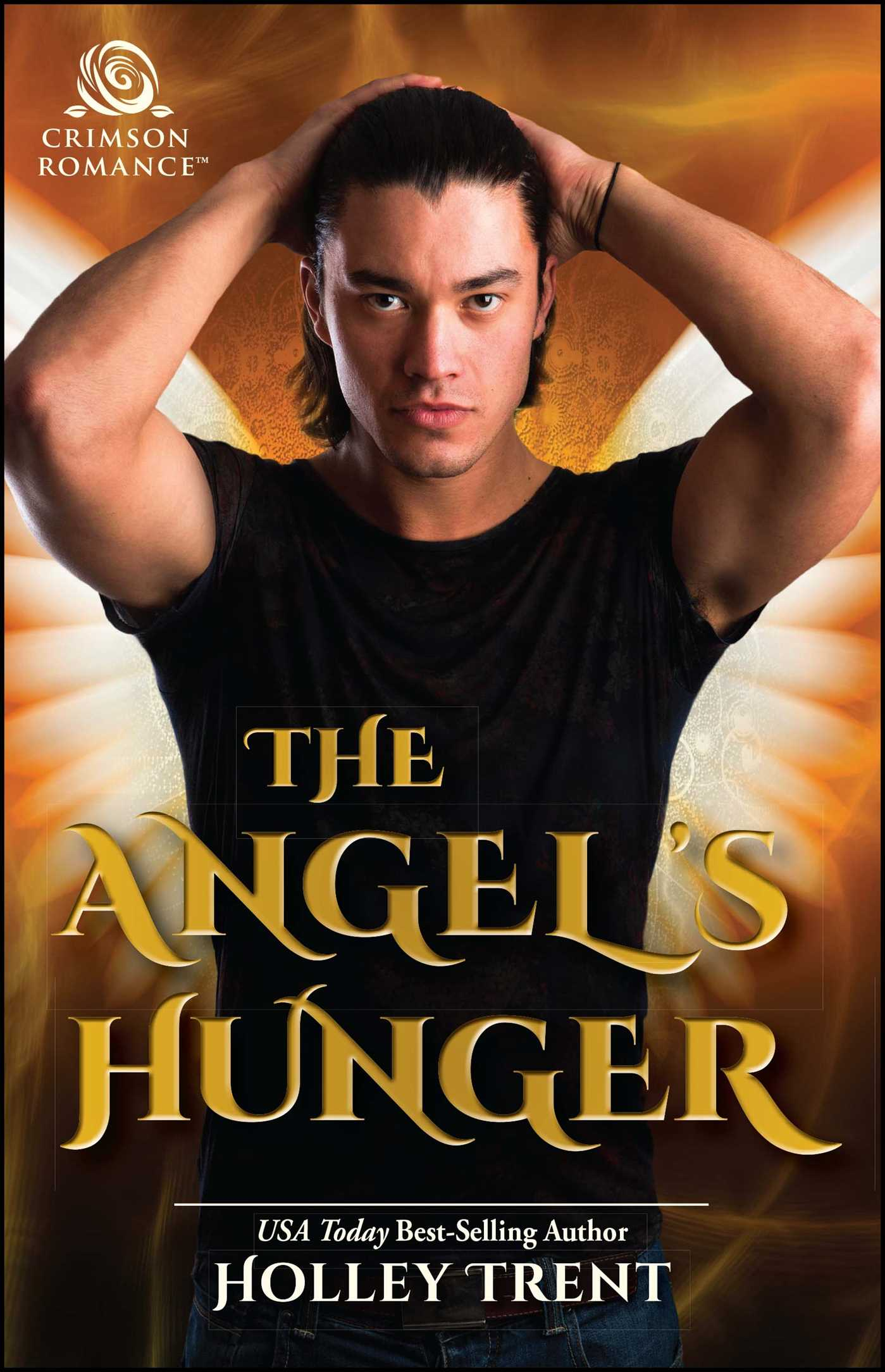 The angels hunger 9781507206256 hr