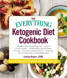 The Everything Ketogenic Diet Cookbook