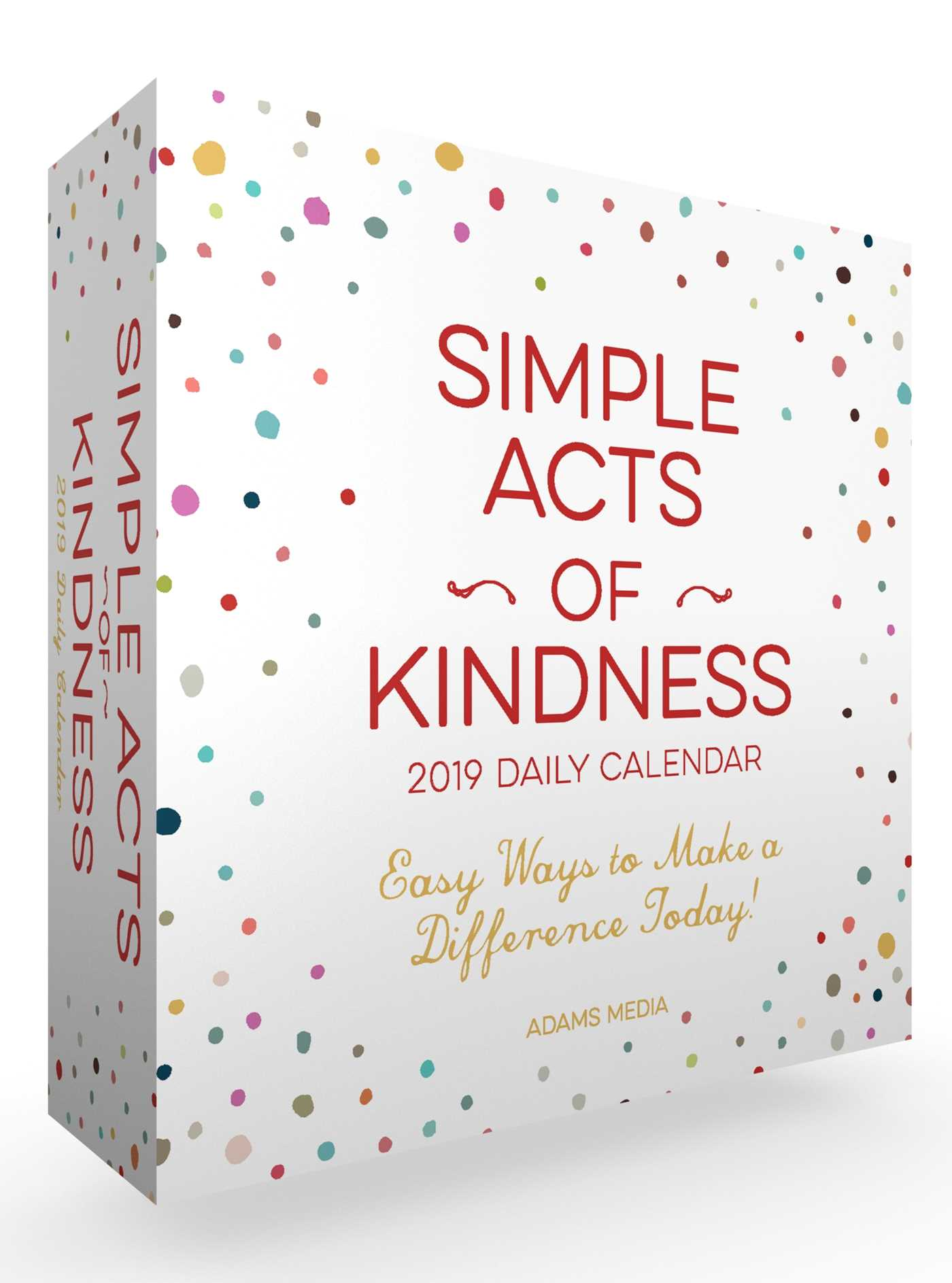 Simple acts of kindness 2019 daily calendar 9781507207772 hr