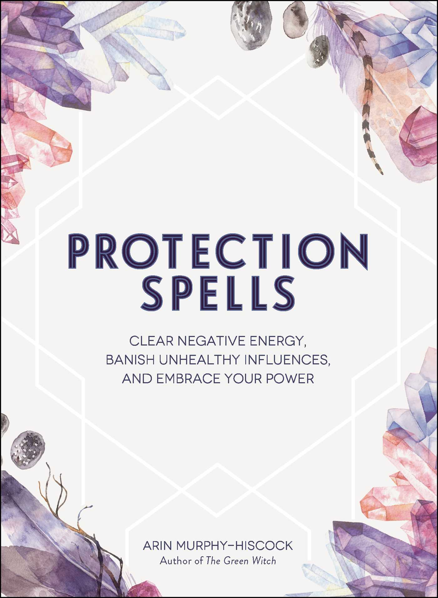 Protection spells 9781507208328 hr