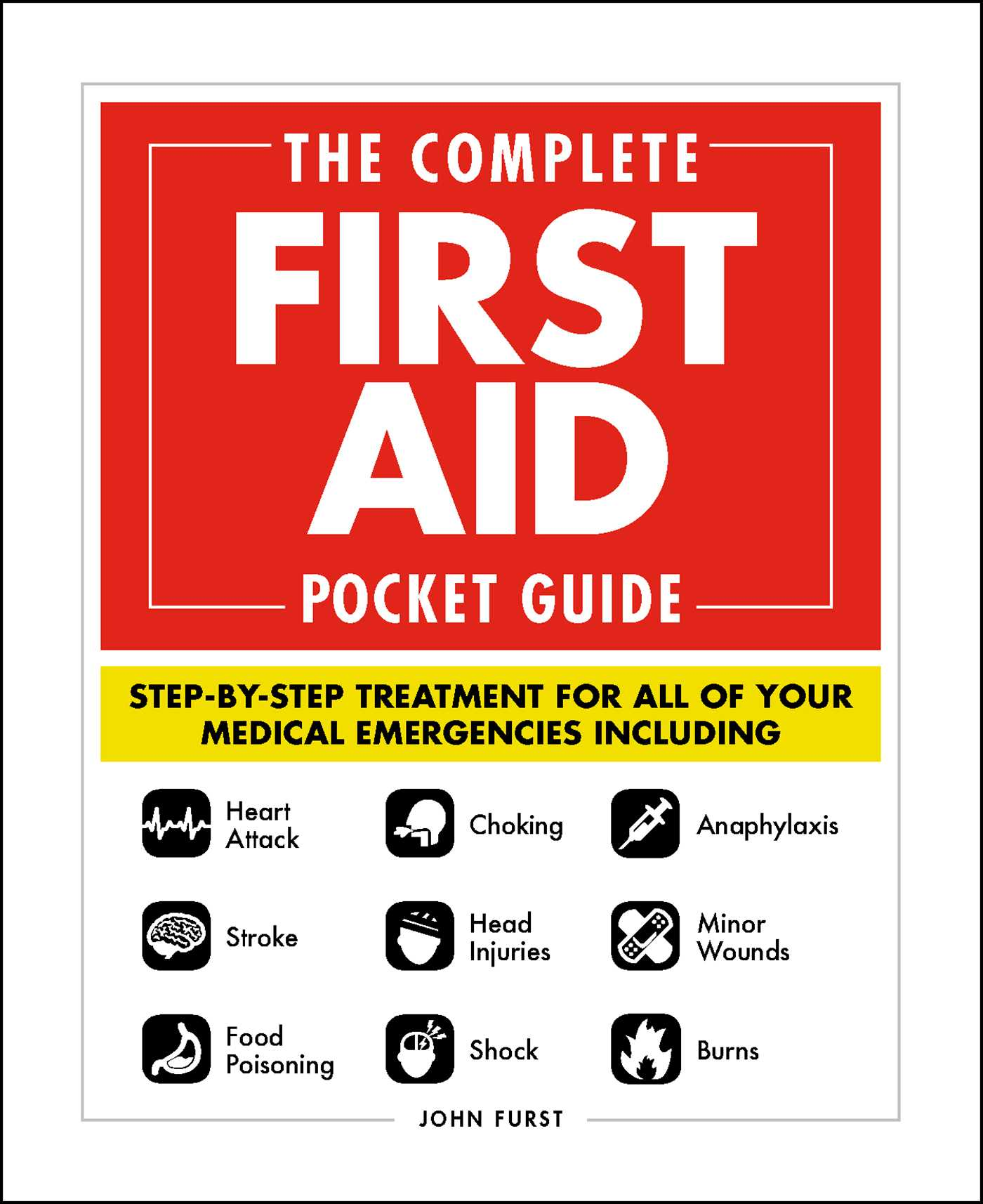 The Complete First Aid Pocket Guide Book By John Furst Official