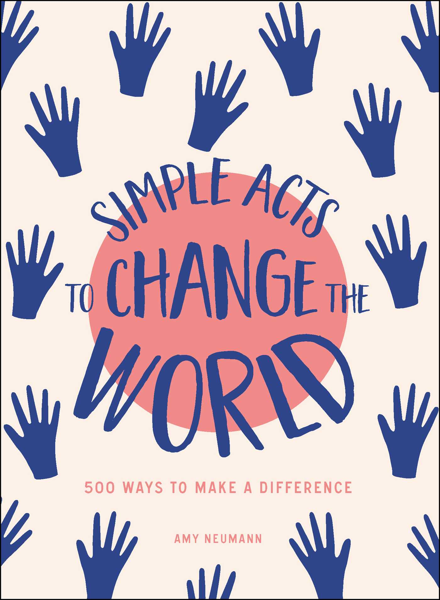 Simple acts to change the world 9781507208960 hr