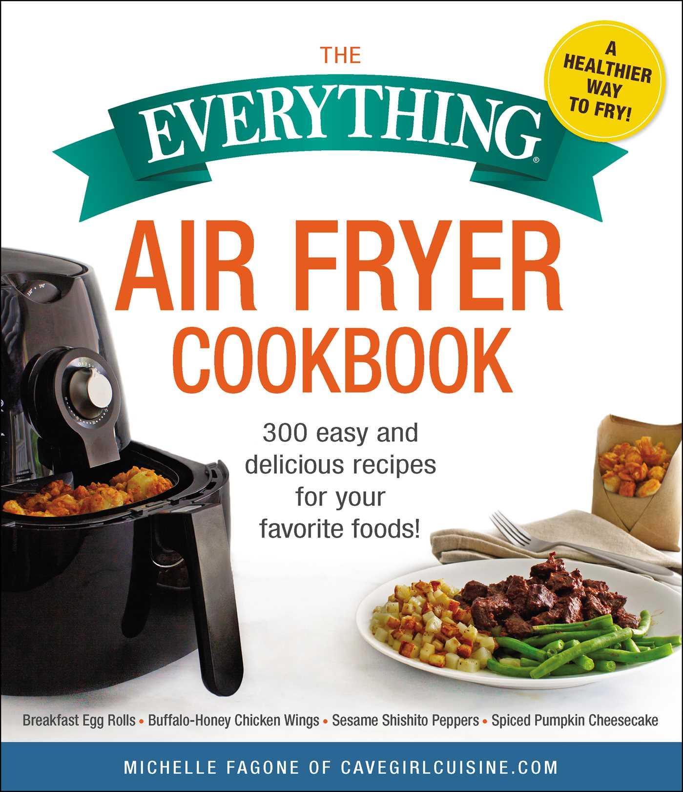 The everything air fryer cookbook 9781507209127 hr