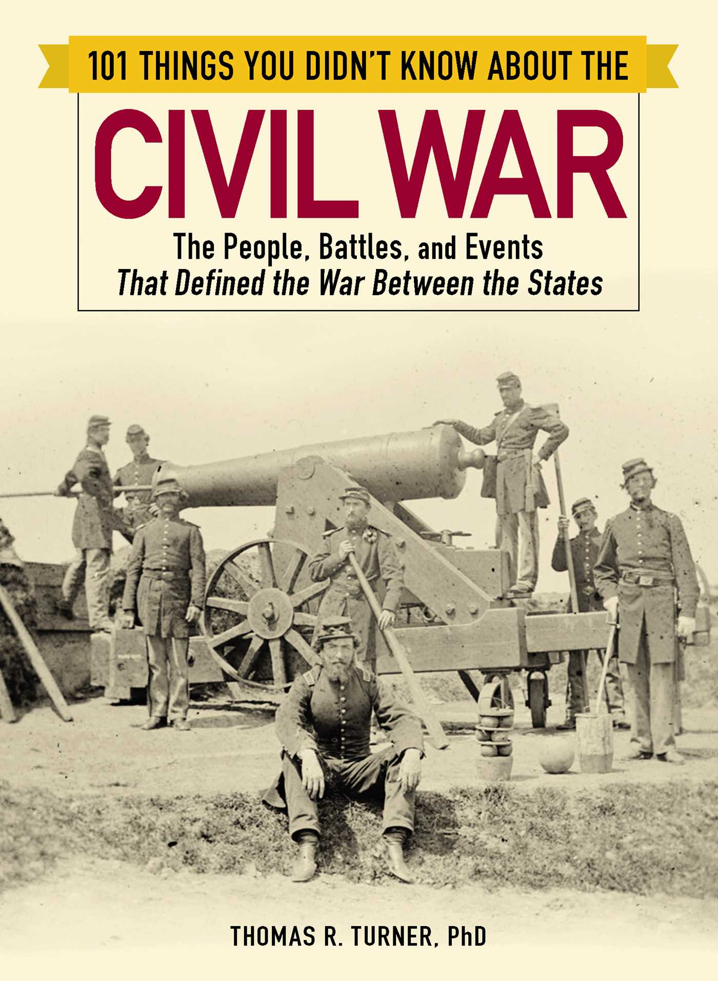 101 things you didnt know about the civil war 9781507209264 hr