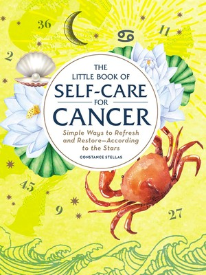 The Little Book of Self-Care for Cancer | Book by Constance Stellas