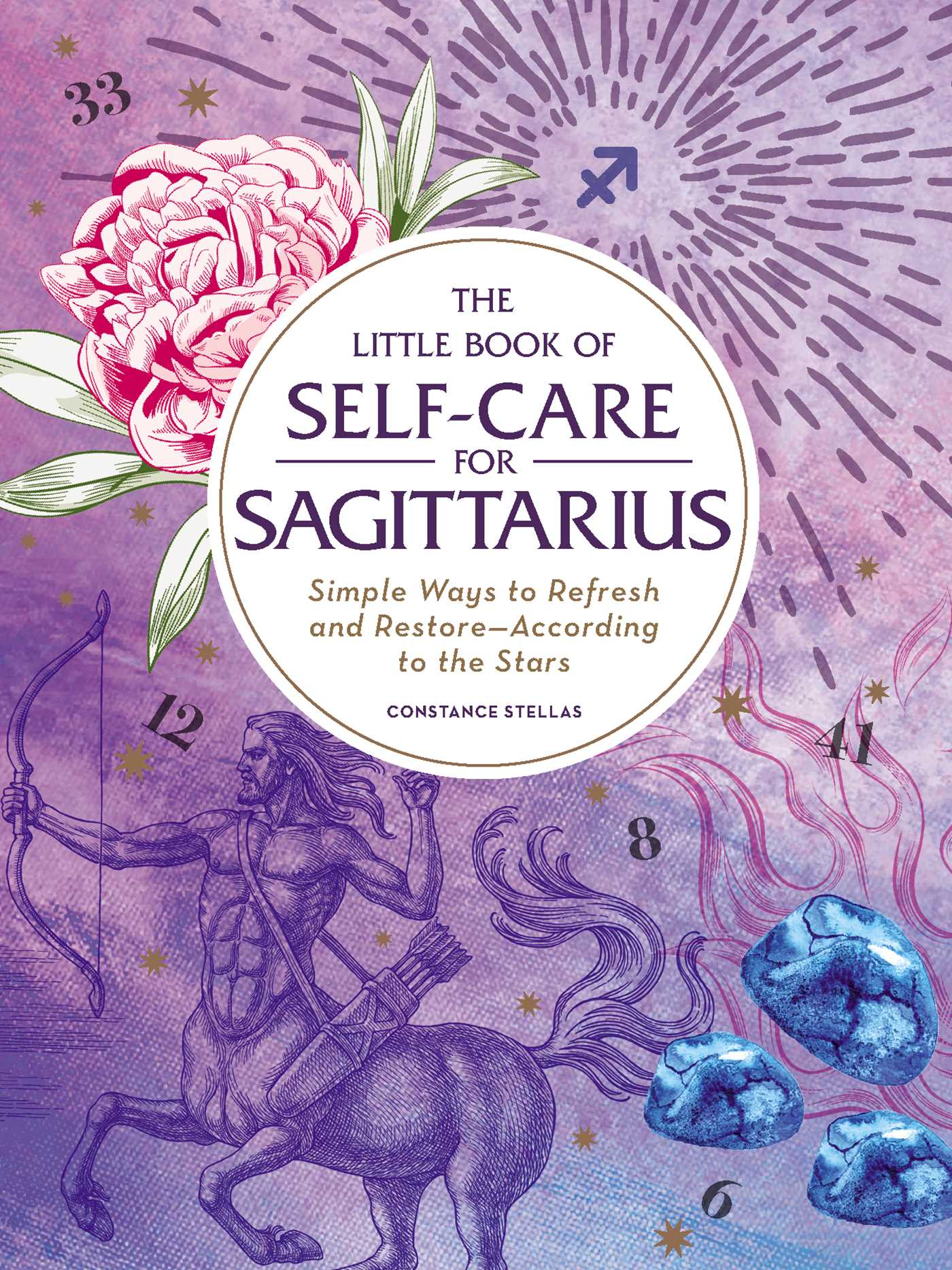 the little book of self care for sagittarius ebook by constance