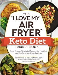 "Buy The ""I Love My Air Fryer"" Keto Diet Recipe Book"