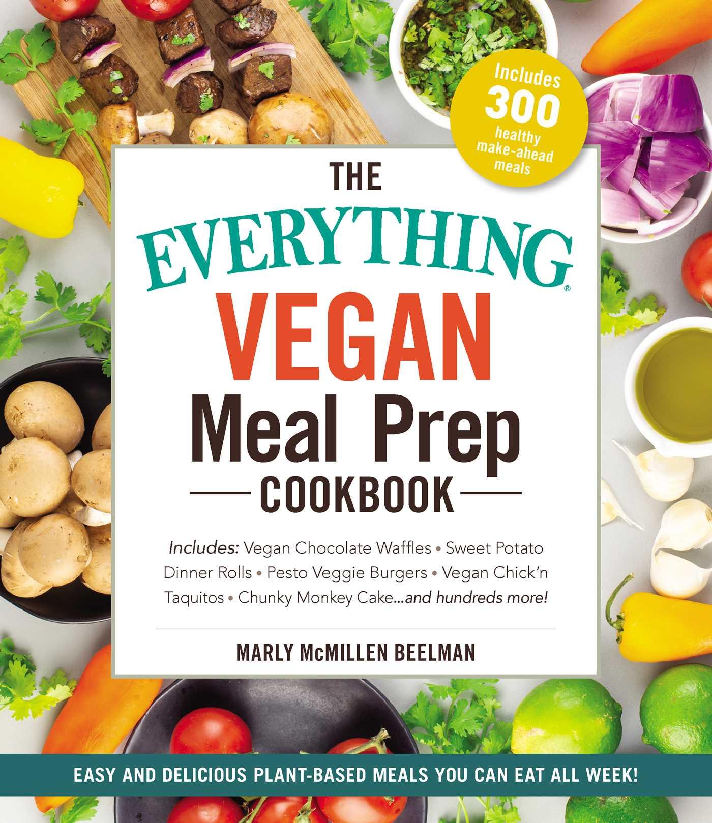The everything vegan meal prep cookbook 9781507210178 hr