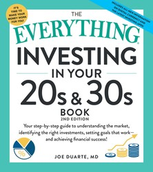 The Everything Investing in Your 20s & 30s Book, 2nd Edition