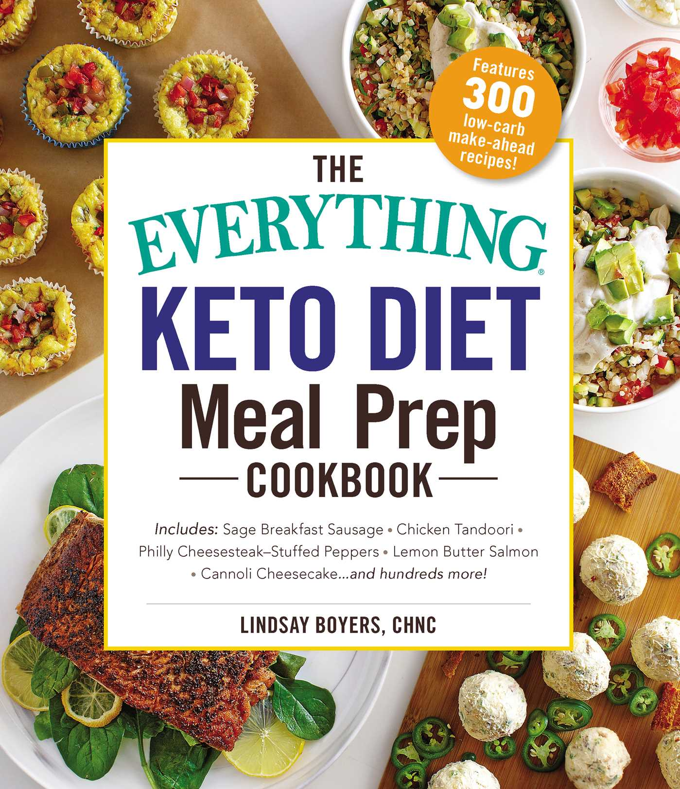 The Everything Keto Diet Meal Prep Cookbook Book By Lindsay Boyers Official Publisher Page Simon Schuster