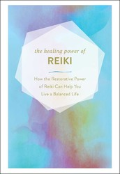 Buy The Healing Power of Reiki