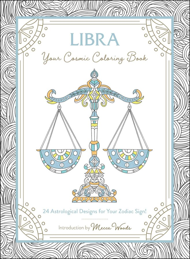 - Libra: Your Cosmic Coloring Book - Book Summary & Video Official  Publisher Page Simon & Schuster