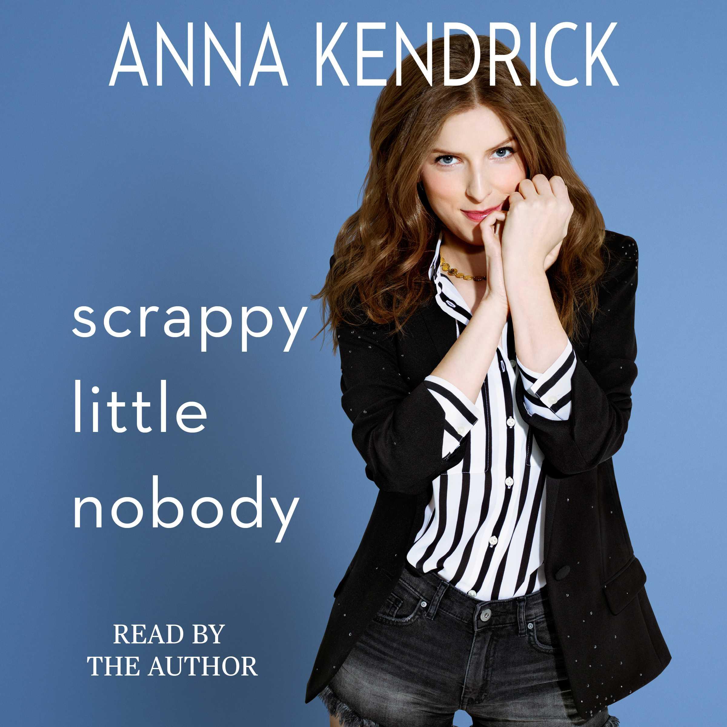 Scrappy little nobody 9781508213550 hr