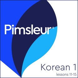 Pimsleur Korean Level 1 Lessons 11-15