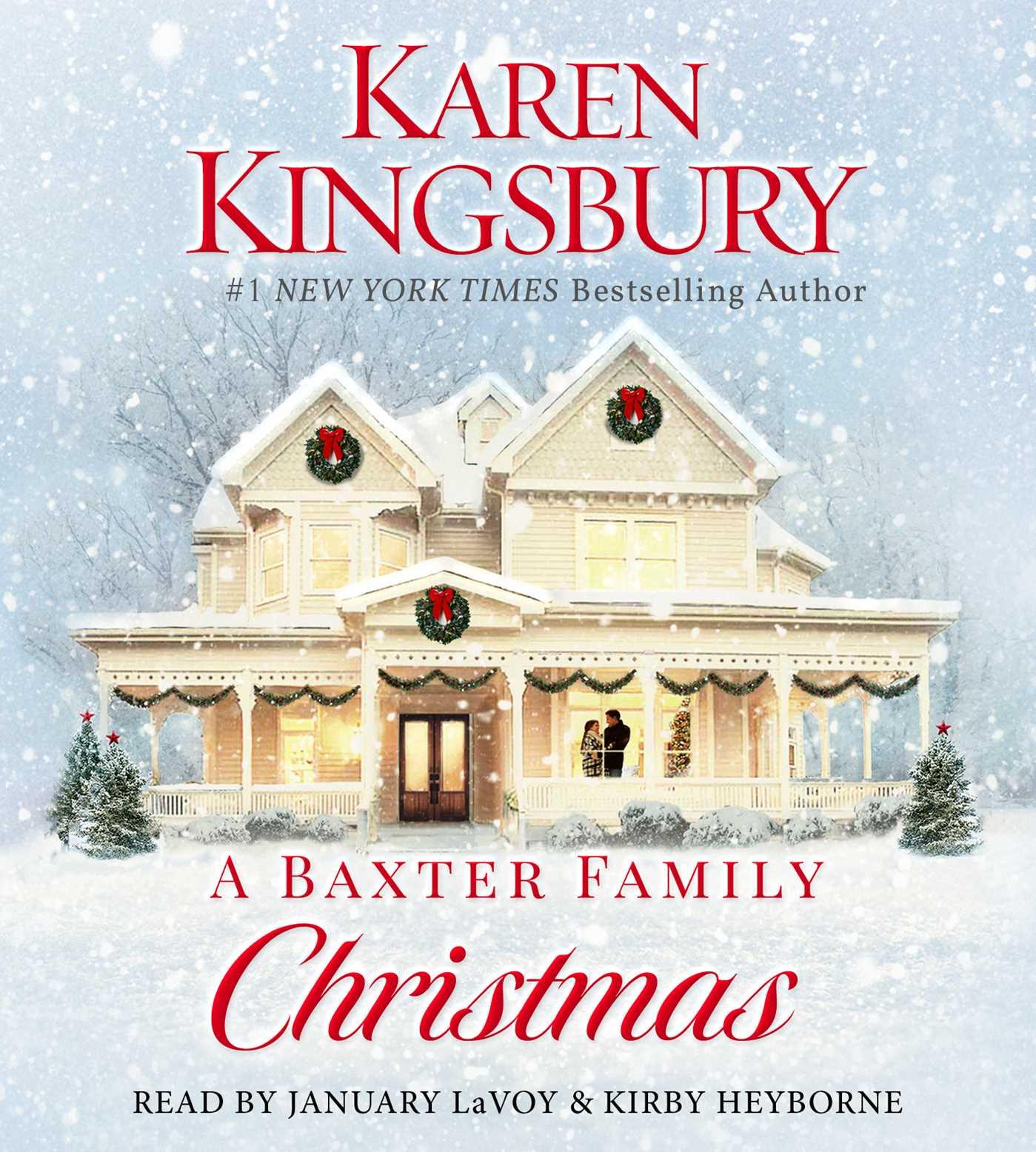 A Baxter Family Christmas Audiobook on CD by Karen Kingsbury ...