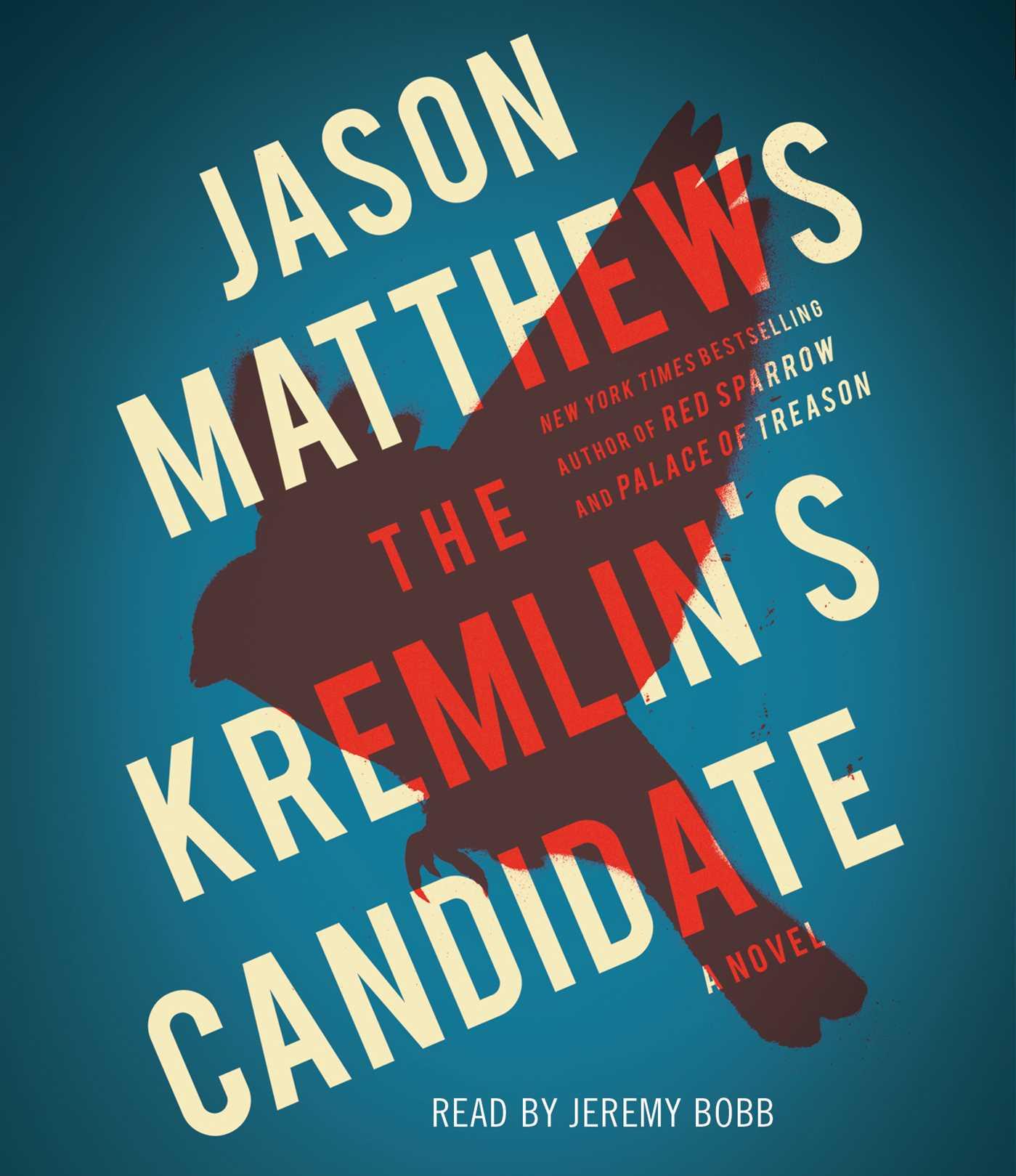 The kremlins candidate 9781508227632 hr