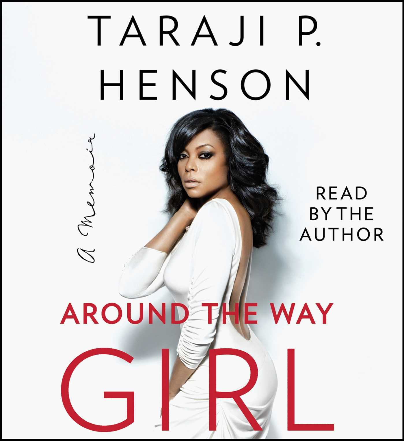 Around the Way Girl Audiobook on CD by Taraji P. Henson ...