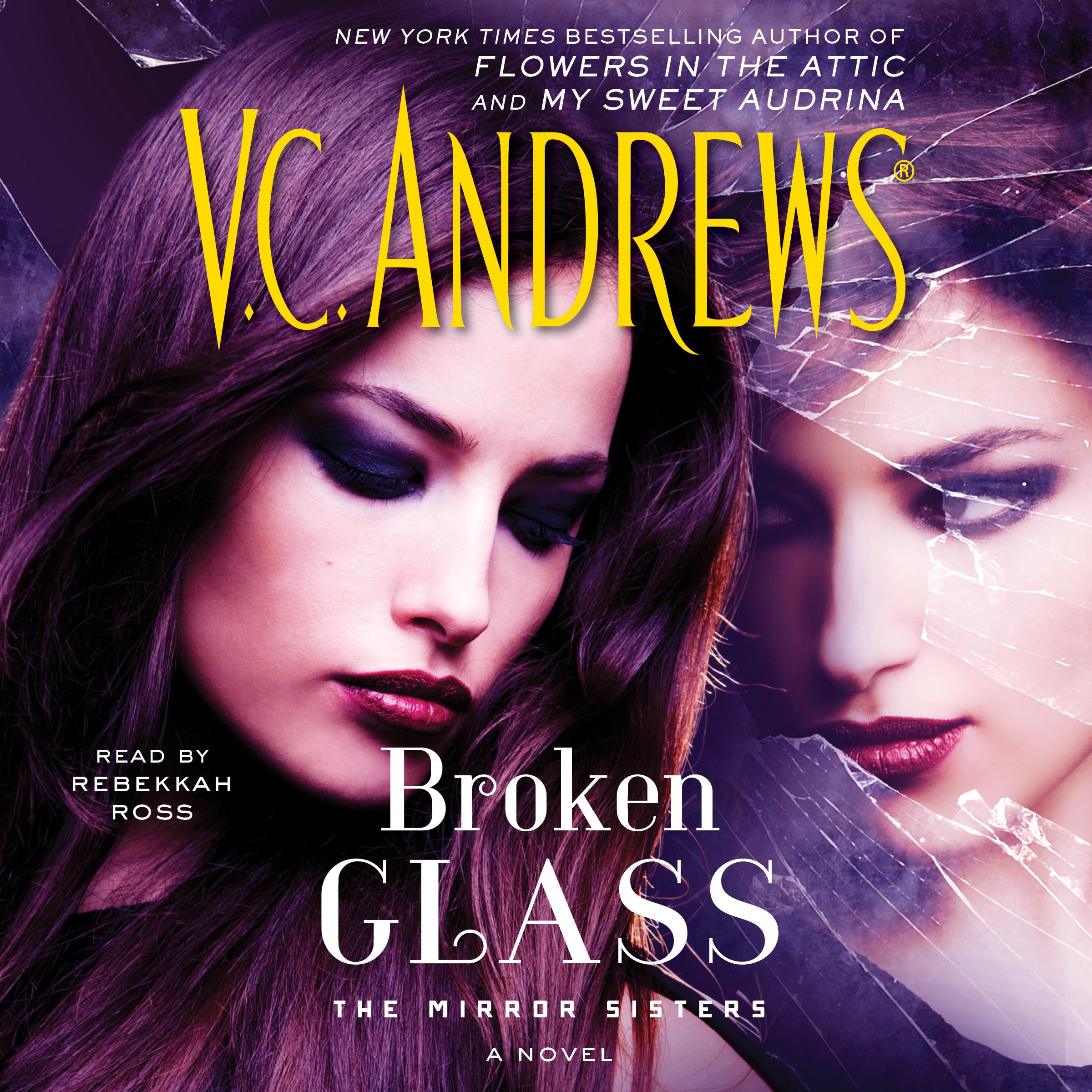 Broken Glass Audiobook By V C Andrews Rebekkah Ross