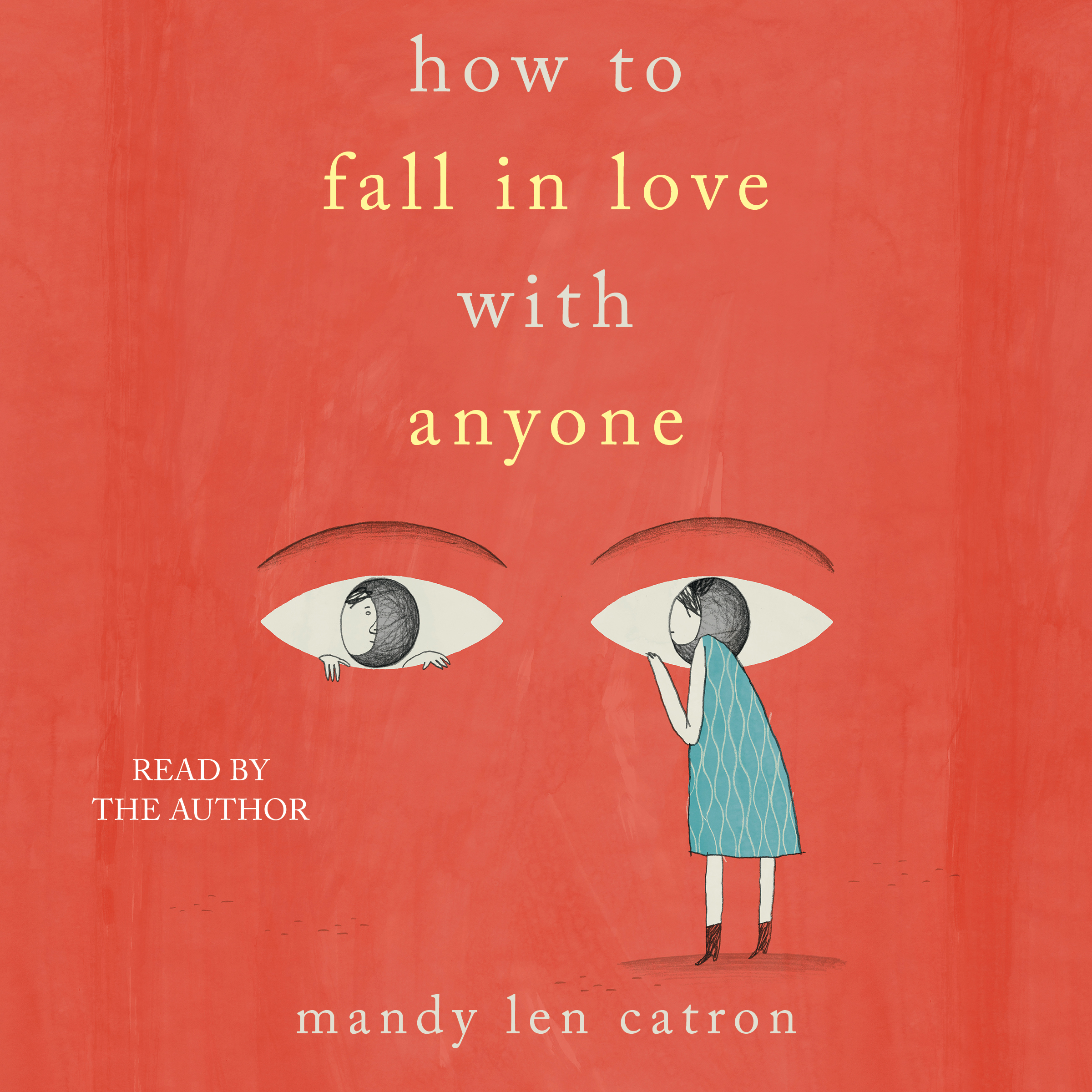 How to fall in love with anyone 9781508239277 hr