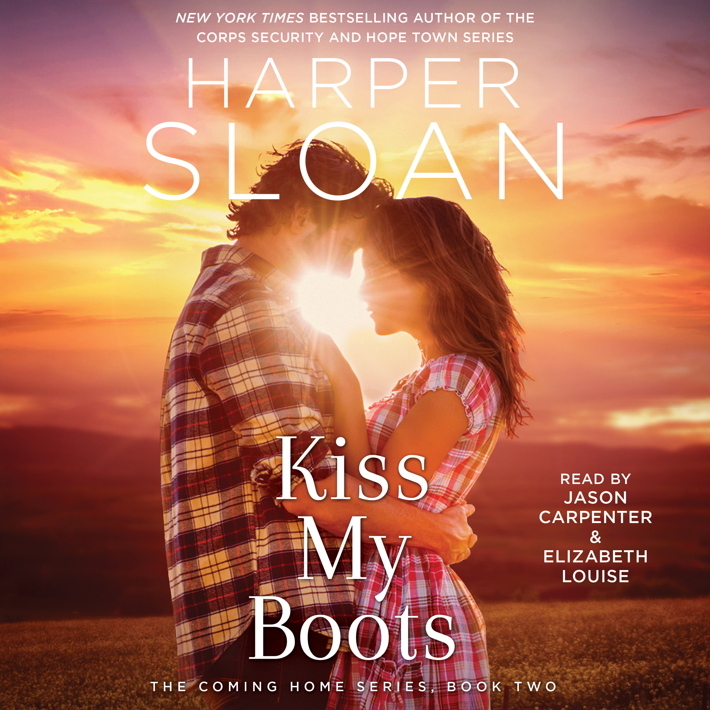 Kiss My Boots Audiobook By Harper Sloan Elizabeth Louise Jason