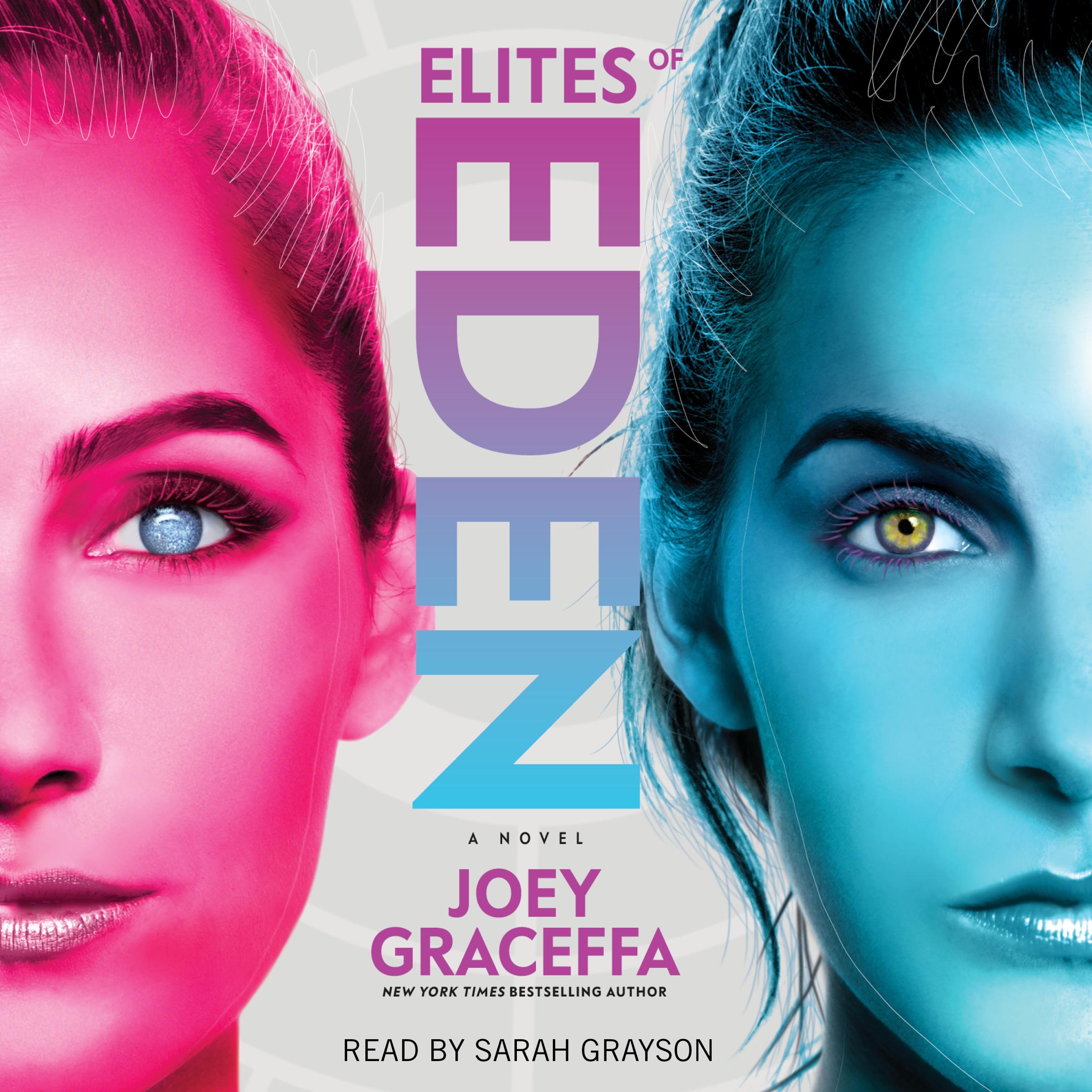 Elites of Eden Audiobook by Joey Graceffa, Sarah Grayson