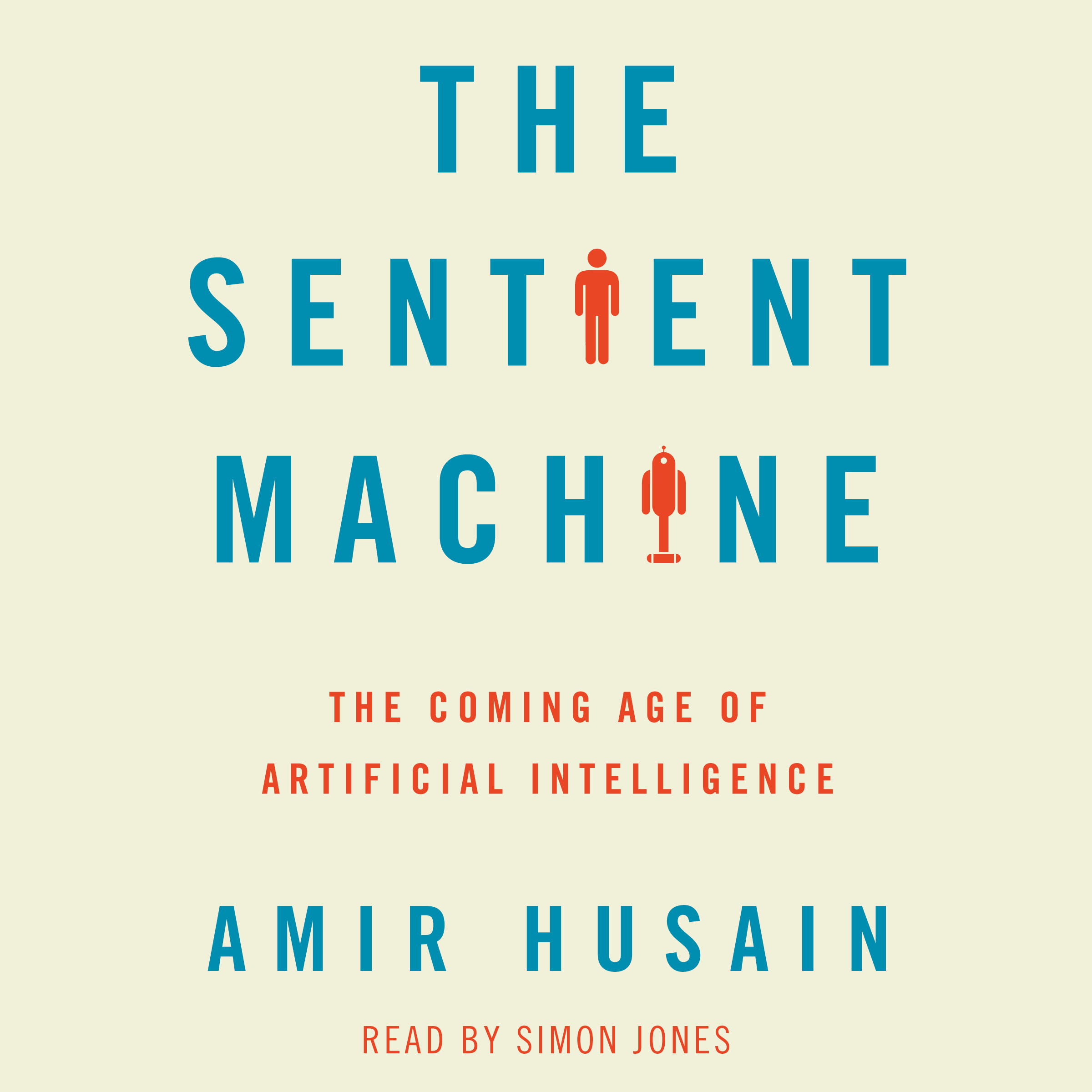 The sentient machine 9781508251880 hr