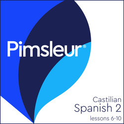 Pimsleur Spanish (Castilian) Level 2 Lessons  6-10 MP3