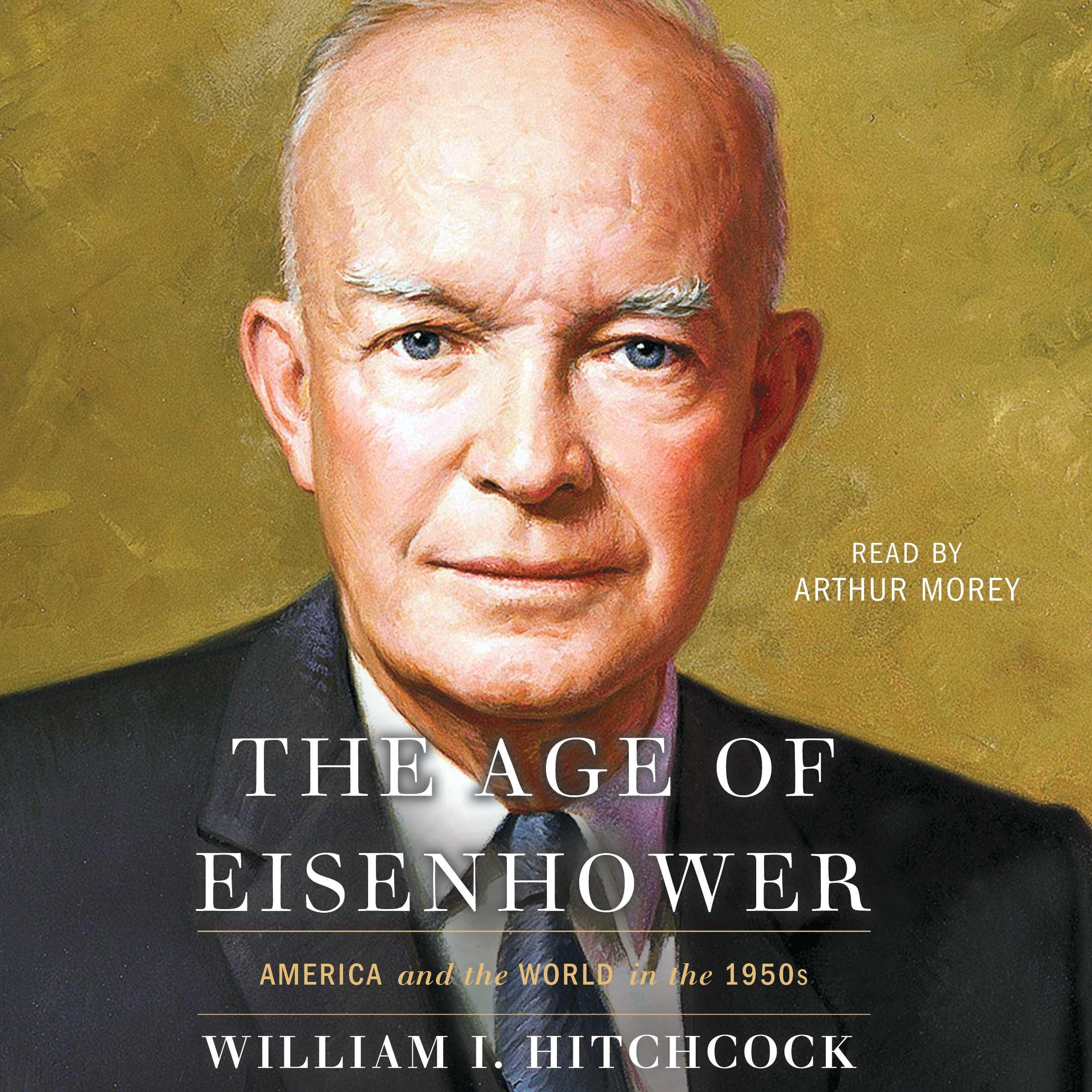 The age of eisenhower 9781508254478 hr